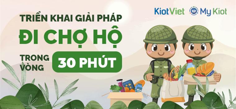 """KiotViet hỗ trợ giải pháp MIỄN PHÍ giúp việc """"đi chợ hộ"""" nhẹ nhàng, dễ dàng hơn"""