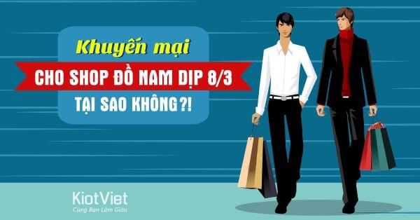 khuyen-mai-cho-shop-do-nam-dip-83-tai-sao-khong-0