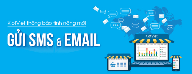 kiotviet-ra-mat-tinh-nang-gui-tin-nhan-va-e-mail-marketing-1