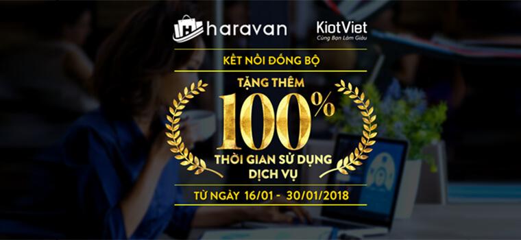 ƯU ĐÃI từ KiotViet-Haravan: TẶNG THÊM 100% thời gian sử dụng