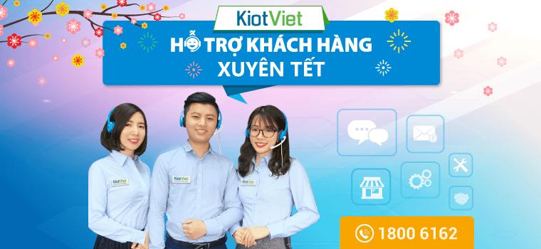 KiotViet hỗ trợ khách hàng XUYÊN TẾT Mậu Tuất 2018