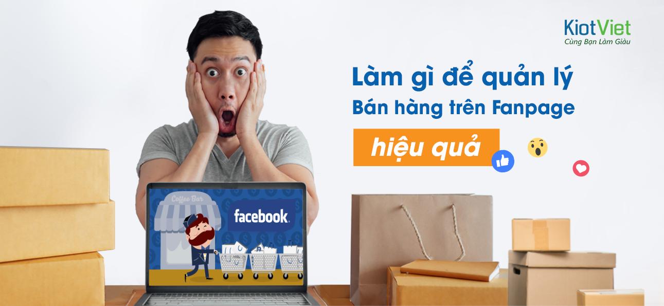 Bứt phá doanh thu bán hàng trên Facebook cùng KiotViet