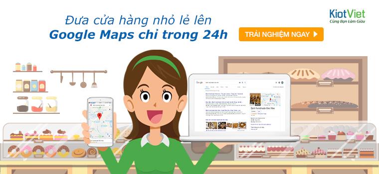 KiotViet kết nối Google: Đưa cửa hàng nhỏ lẻ lên Google Maps chỉ trong 24h