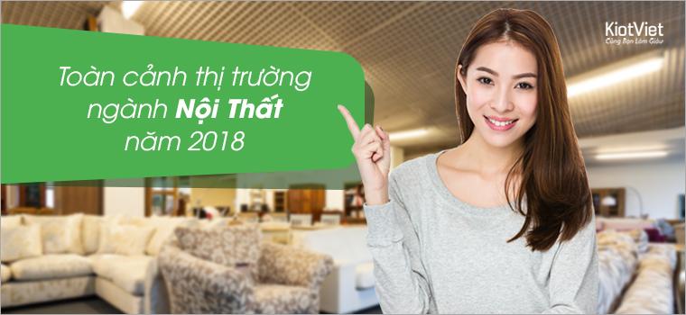 Tổng quan sự kiện kinh doanh ngành nội thất năm 2018
