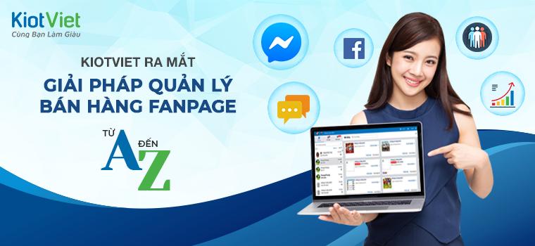 Nâng tầm kinh doanh online với Giải pháp quản lý bán hàng Fanpage hoàn toàn mới