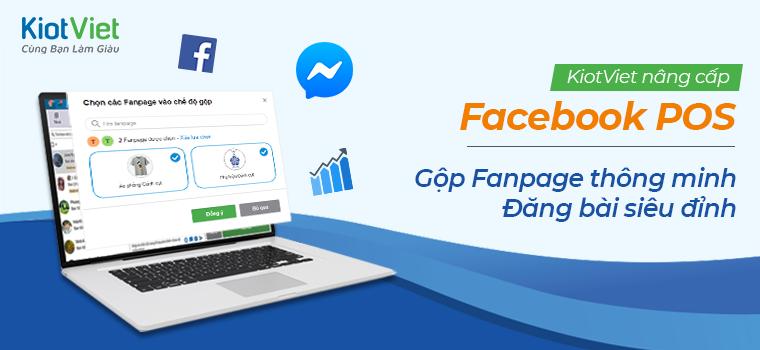 Facebook POS nâng cấp tính năng - Quản lý kinh doanh online SIÊU TIỆN LỢI