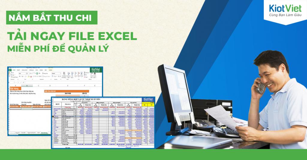 Tổng hợp file Excel quản lý thu chi MIỄN PHÍ được sử dụng nhiều nhất