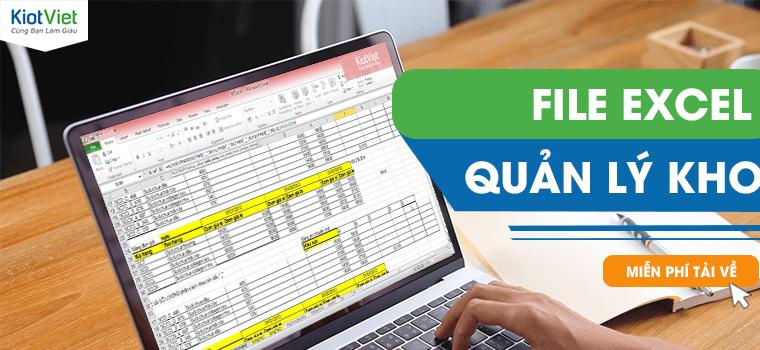 Tải miễn phí file excel quản lý kho đơn giản, dễ dùng nhất