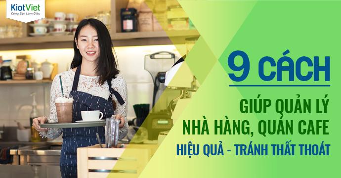 9 cách quản lý nhà hàng, quán cafe hiệu quả, tránh thất thoát