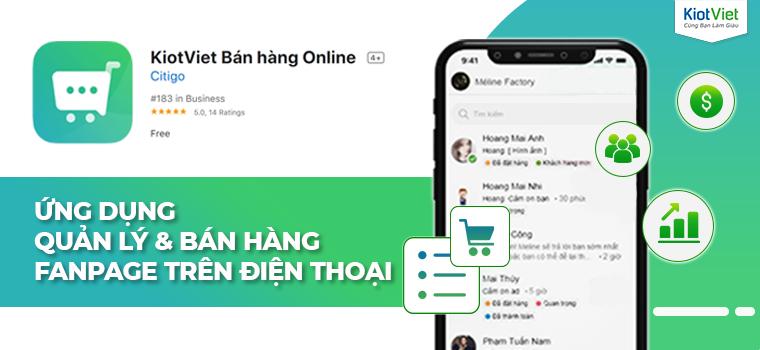 KiotViet ra mắt KIOT ONLINE: Ứng dụng quản lý & bán hàng Fanpage trên điện thoại