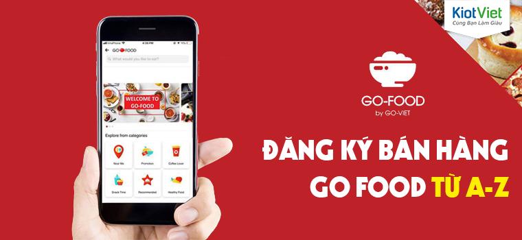 Cách đăng ký bán hàng trên Go Food/GoJek nhanh nhất từ A-Z