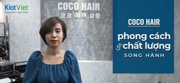Coco Hair - Nơi phong cách và chất lượng song hành