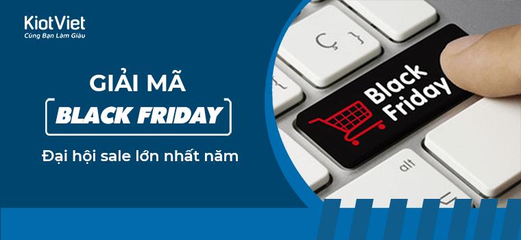 Ngày Black Friday năm 2020 là ngày nào? Giải mã từ A-Z về ngày Black Friday