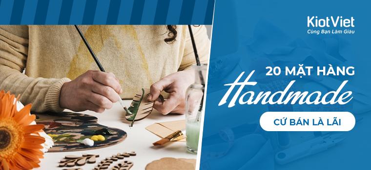 20 mặt hàng đồ handmade dễ làm, dễ bán cứ bán là lãi