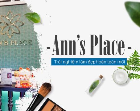 Ann's Place - Trải nghiệm làm đẹp hoàn toàn mới cho giới trẻ