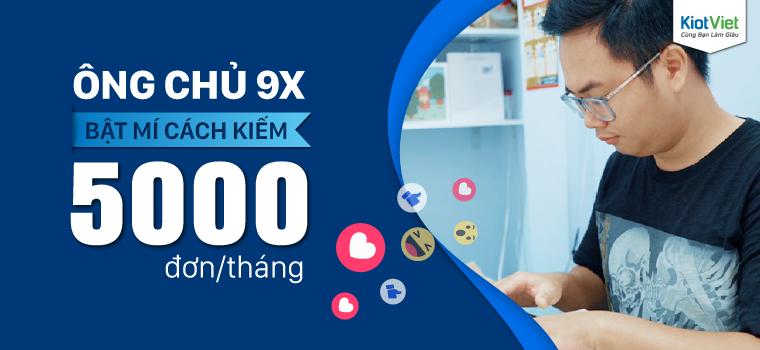 Tuyệt chiêu quản lý của ông chủ 9X kiếm 5000 đơn/tháng