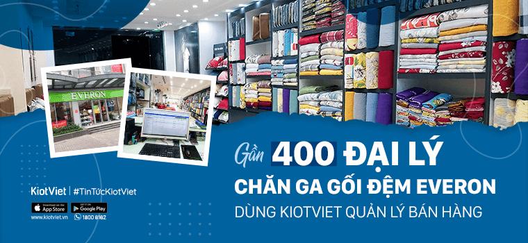 400 đại lý và tổng đại lý của Everpia sẽ sử dụng phần mềm quản lý bán hàng KiotViet
