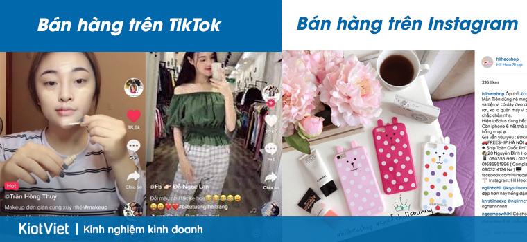 Bán hàng trên Tiktok hay Instagram