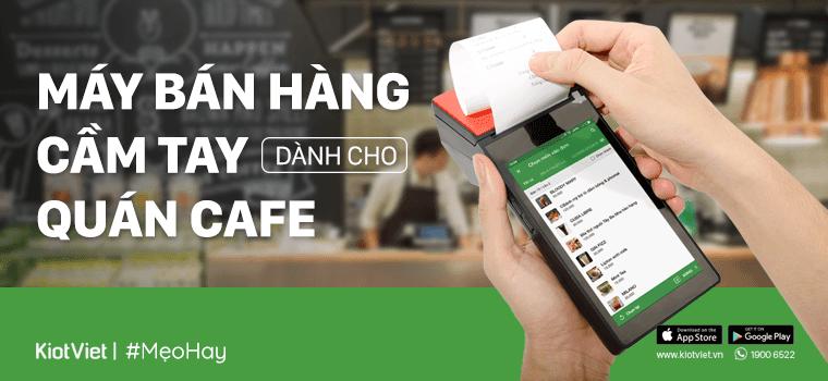 Máy bán hàng cầm tay dành cho quán cafe - In bill nhanh chóng, tính tiền tiện lợi