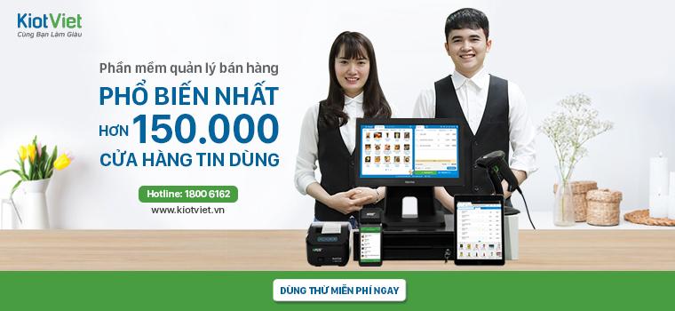 KiotViet - Phần mềm quản lý bán hàng phổ biến nhất hơn 150.000 cửa hàng tin dùng