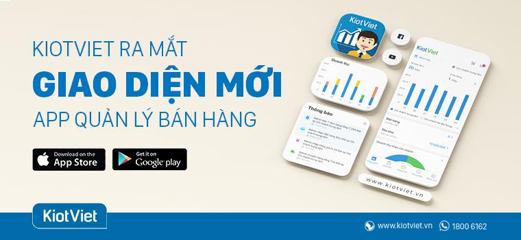 KiotViet ra mắt giao diện App quản lý bán hàng mới trên điện thoại di động