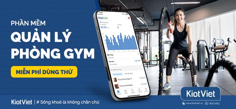 Phần mềm quản lý phòng Gym - Fitness - Yoga phổ biến nhất