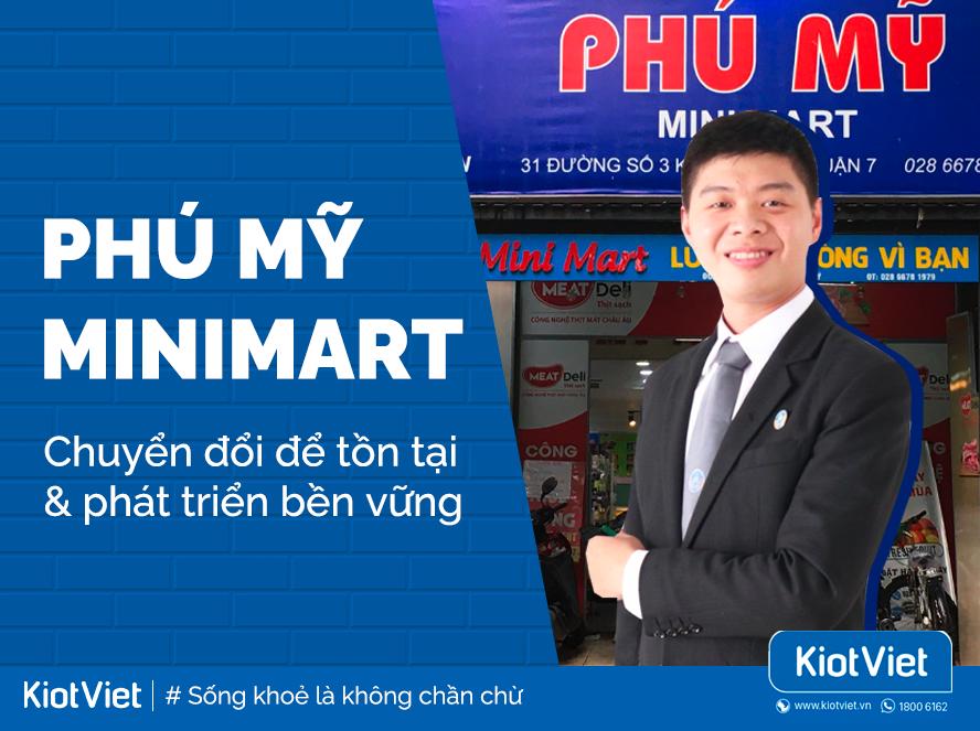 Phú Mỹ MiniMart - Chuyển đổi để tồn tại & phát triển