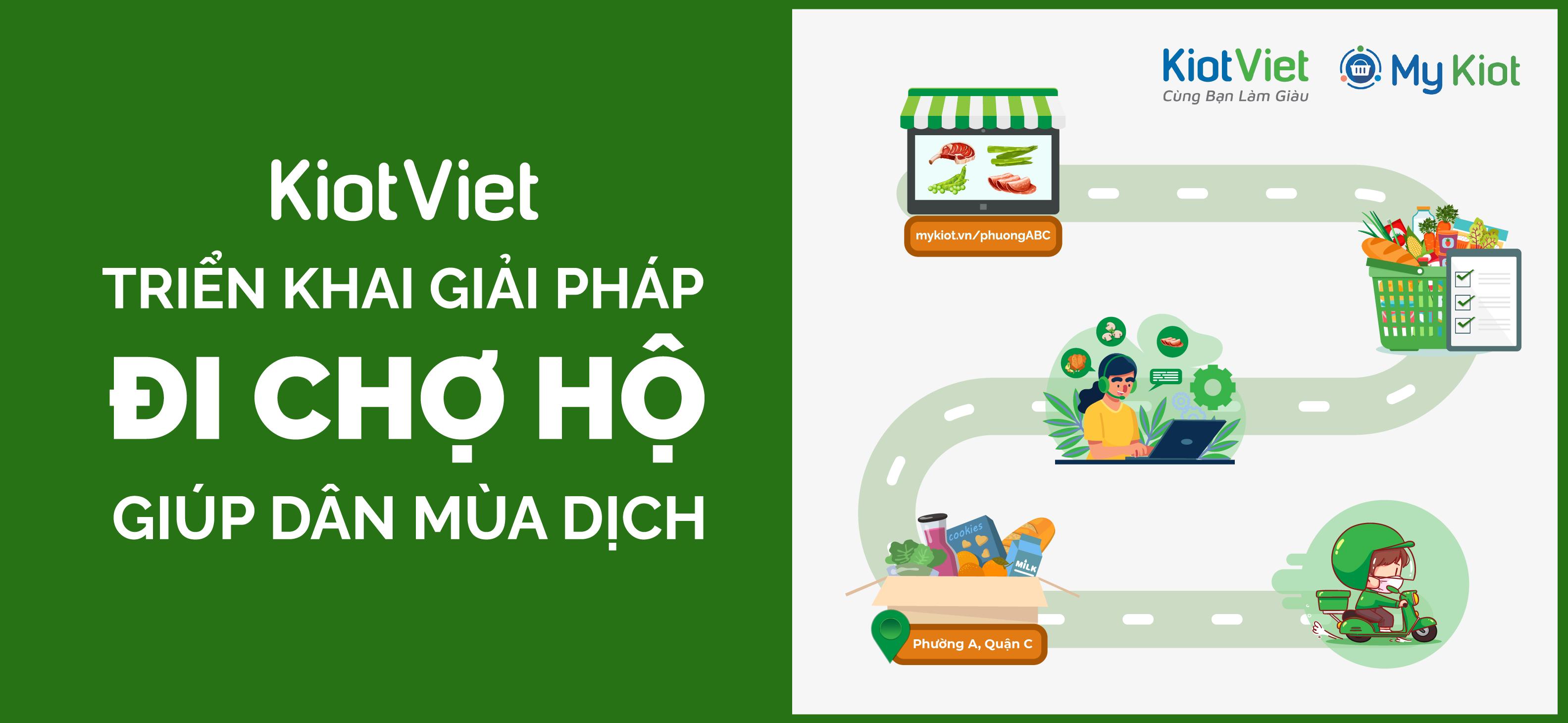 """KiotViet triển khai giải pháp """"đi chợ hộ"""" giúp dân mùa dịch"""