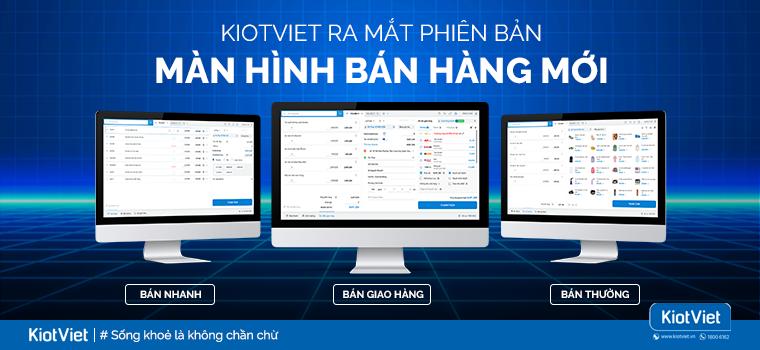 KiotViet ra mắt phiên bản màn hình bán hàng mới 3 trong 1