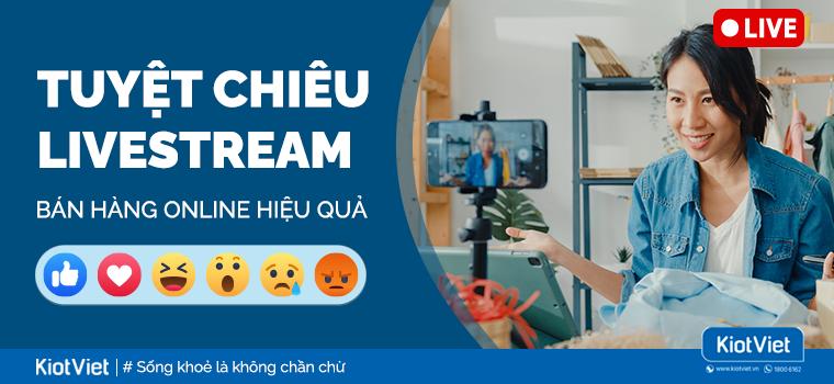 Tuyệt chiêu Livestream bán hàng online hiệu quả